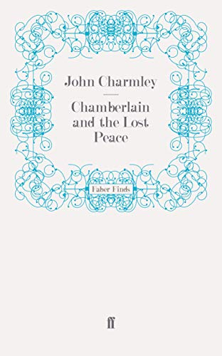 9780571249046: Chamberlain and the Lost Peace