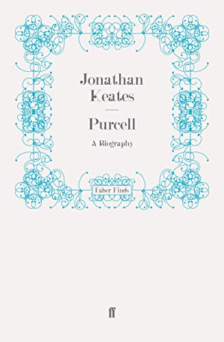 9780571249091: Purcell: A Biography