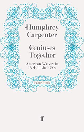 9780571249138: Geniuses Together: American Writers in Paris in the 1920s