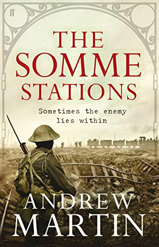 The Somme Stations: MARTIN, ANDREW
