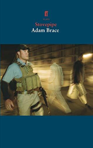 Stovepipe: Brace, Adam