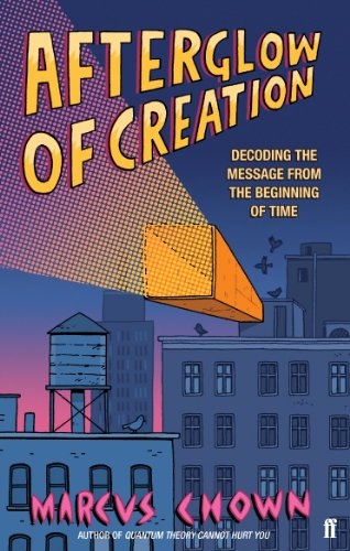 9780571250592: Afterglow of Creation: Decoding the Message from the Beginning of Time