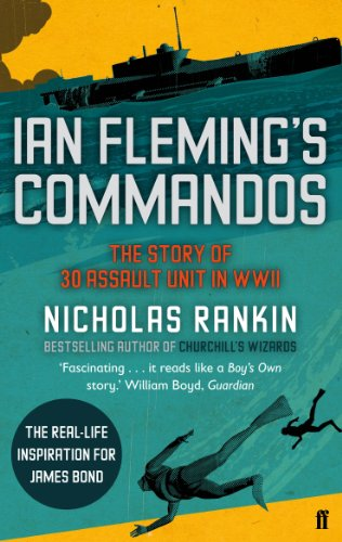 9780571250639: Ian Fleming's Commandos: The Story of 30 Assault Unit in WWII
