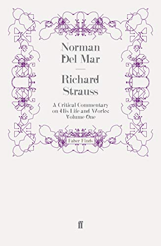 9780571250967: Richard Strauss: A Critical Commentary on His Life and Works (Volume I)