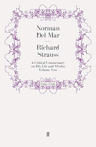9780571250974: Richard Strauss: A Critical Commentary on His Life and Works (Volume II)