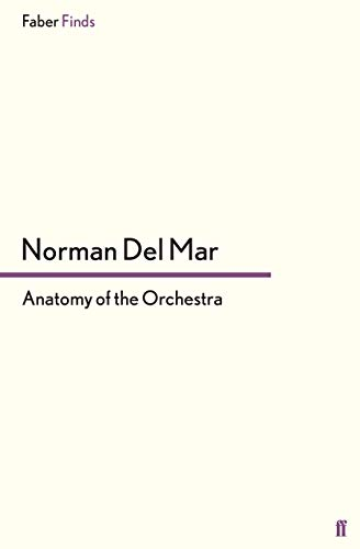 9780571250998: Anatomy of the Orchestra