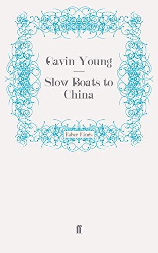 9780571251032: Slow Boats to China