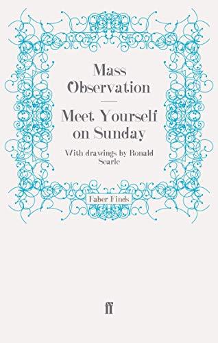 Meet Yourself on Sunday (Mass Observation social surveys): Mass Observation