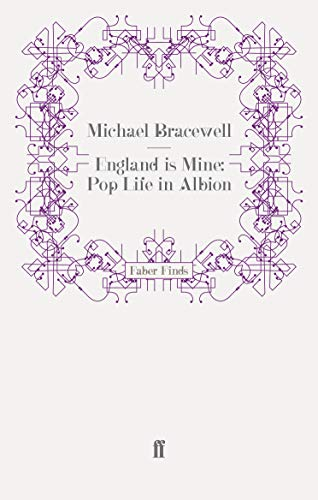 9780571251186: England is Mine: Pop Life in Albion
