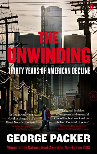 9780571251292: The Unwinding: Thirty Years of American Decline