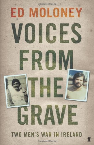 9780571251681: Voices from the Grave: Two Men's War in Ireland
