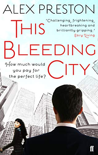 9780571251711: This Bleeding City