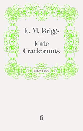 Kate Crackernuts: Briggs, Katherine