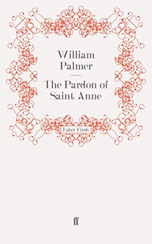 9780571252565: The Pardon of Saint Anne
