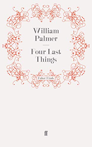 9780571252572: Four Last Things