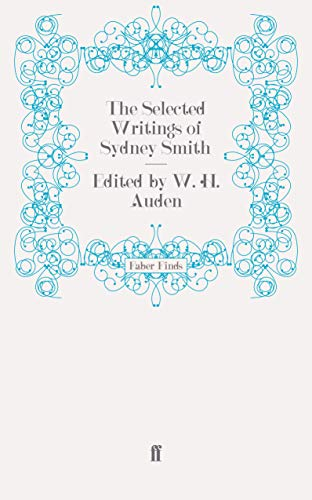 The Selected Writings of Sydney Smith: W.H. Auden