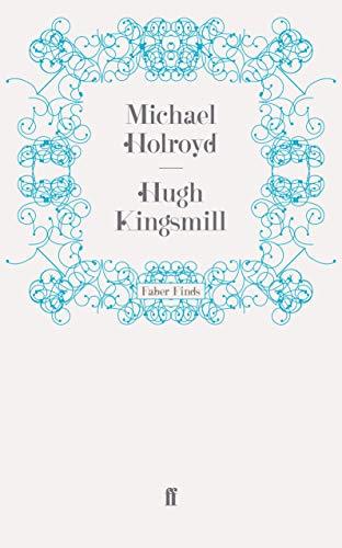 9780571252787: Hugh Kingsmill