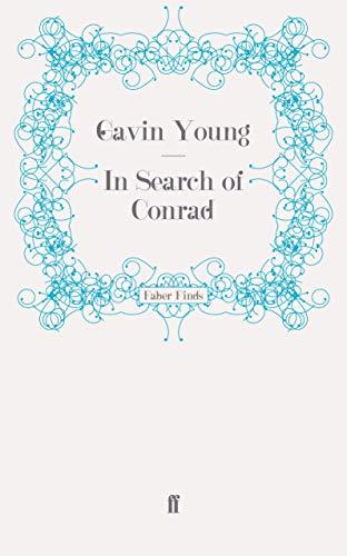 9780571252824: In Search of Conrad