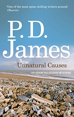 9780571253357: Unnatural Causes (Inspector Adam Dalgliesh Mystery)