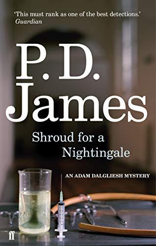 9780571253364: Shroud for a Nightingale (Inspector Adam Dalgliesh Mystery)