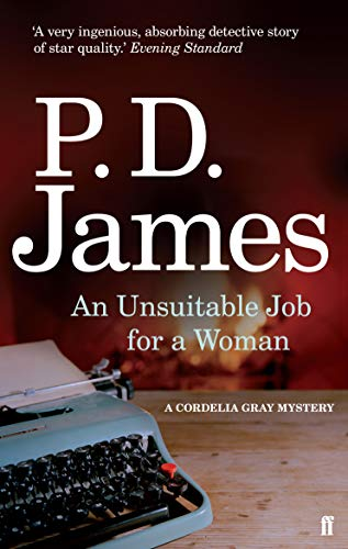 9780571253401: An Unsuitable Job for a Woman (Cordelia Gray Mystery)