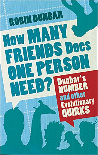 9780571253432: How Many Friends Does One Person Need? Dunbar's Number and Other Evolutionary Quirks