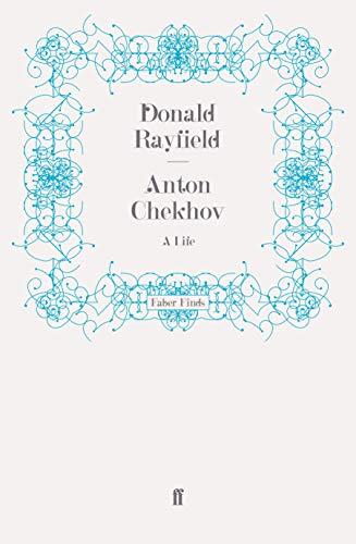 9780571253739: Anton Chekhov: A Life
