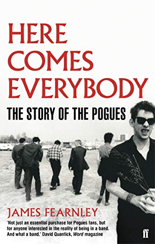 9780571253975: Here Comes Everybody: The Story of The Pogues