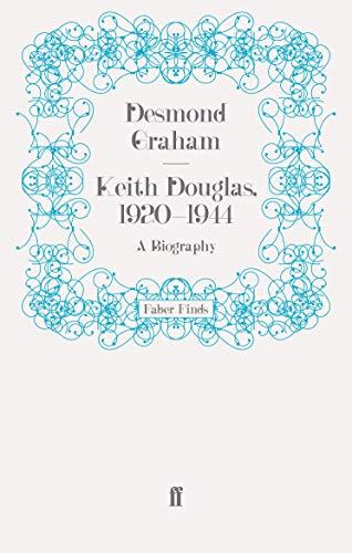 9780571254156: Keith Douglas, 1920-1944: A Biography