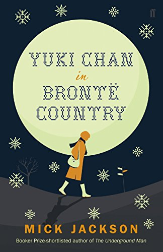 9780571254255: Yuki Chan in Brontë Country