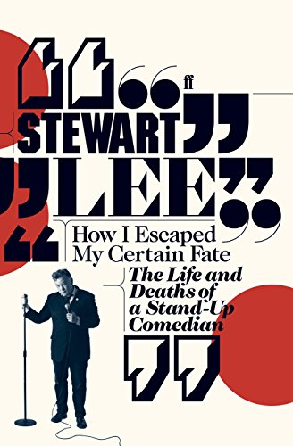 9780571254804: How I Escaped My Certain Fate: The Life and Deaths of a Stand-Up Comedian