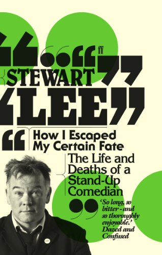 9780571254811: How I Escaped My Certain Fate: The Life and Deaths of a Stand-Up Comedian