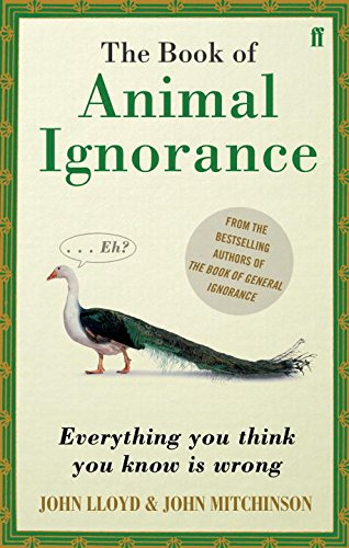 Qi: the Book of Animal Ignorance (International Edition): John Lloyd . John Mitchinson