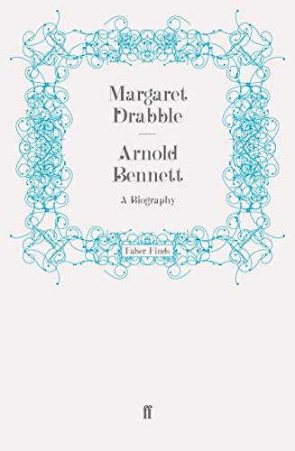 9780571255092: Arnold Bennett: A Biography