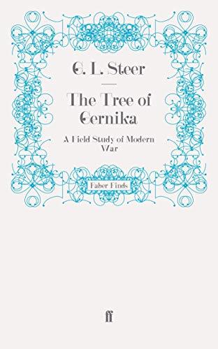 9780571255139: The Tree of Gernika: A Field Study of Modern War
