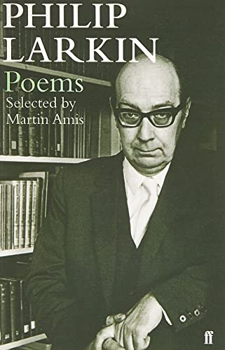 9780571258116: Philip Larkin Poems: Selected by Martin Amis