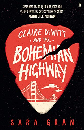 9780571259229: Claire Dewitt and the Bohemian Highway