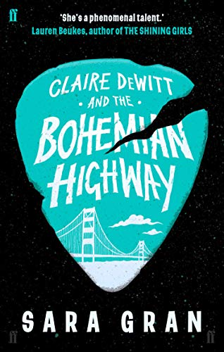 9780571259243: Claire Dewitt and the Bohemian Highway