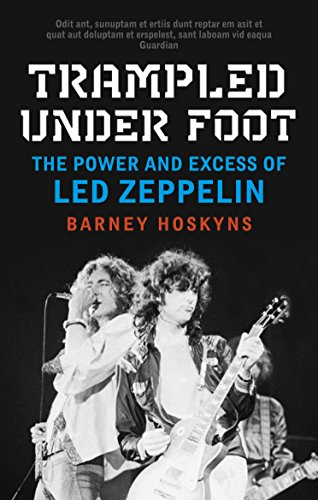 9780571259373: Trampled Under Foot: The Power and Excess of Led Zeppelin