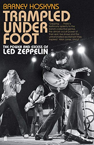 9780571259380: Trampled Under Foot: The Power and Excess of Led Zeppelin