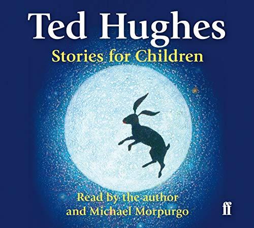 9780571259502: Stories for Children: Read by Ted Hughes. Selected and Introduced by Michael Morpurgo