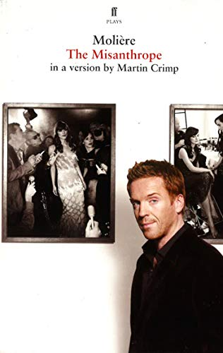 9780571259519: The Misanthrope: in a version by Martin Crimp