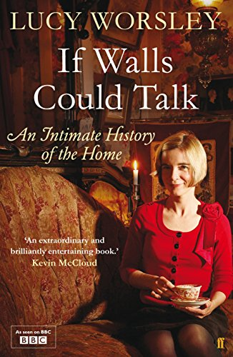 9780571259526: If Walls Could Talk: An Intimate History of the Home
