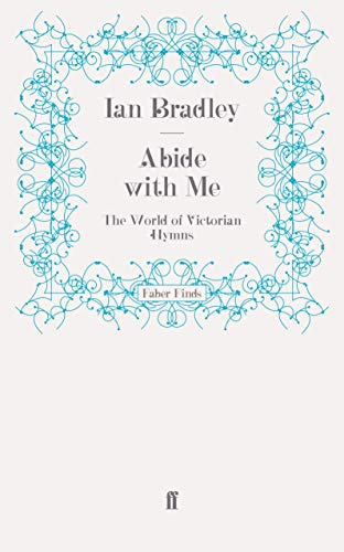 9780571259595: Abide With Me: The World of Victorian Hymns
