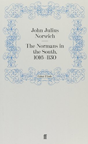 9780571259649: The Normans in the South, 1016–1130