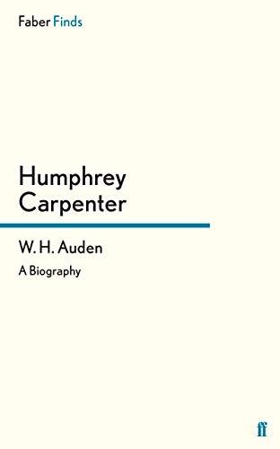 9780571260096: W. H. Auden: A Biography