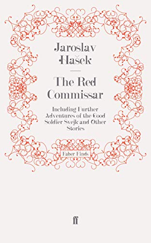 9780571260492: The Red Commissar: Including Further Adventures of the Good Soldier Svejk and Other Stories