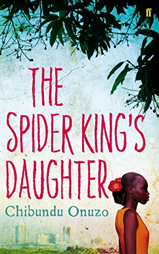 9780571268894: The Spider King's Daughter