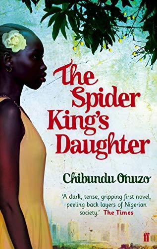 9780571268917: The Spider King's Daughter