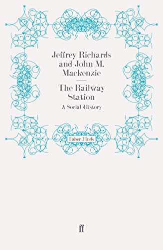 9780571269037: The Railway Station: A Social History